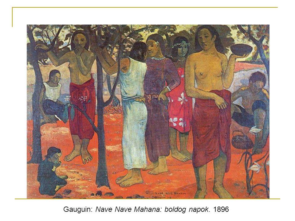 Gauguin: Nave Nave Mahana: boldog napok. 1896
