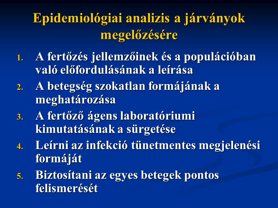 Epidemiológiai analizis a járványok megelőzésére 1.