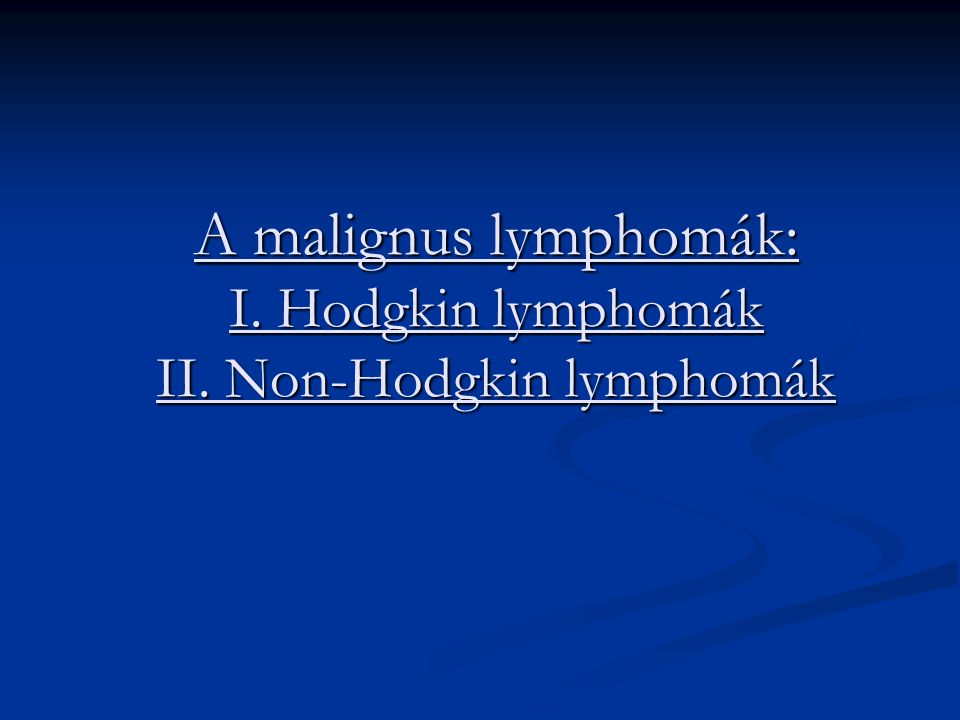 Nyirokcsomó megjelenése Megnagyobbodott nyirokcsomó a nyakon:59-71% mediastinum:62% axilla:23-26% paraaortikus:34% inguinális: 16% A spontán kisebb-nagyobb csomó nem zárja ki a lymphoma fennállását