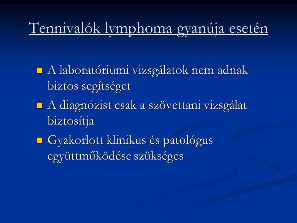 Kezelés Korai std.: érintett mezős besugárzás+ 2 ciklus ABVD Korai std.: érintett mezős besugárzás+ 2 ciklus ABVD Előrehaladott std.: 6-8 ciklus ABVD, bulky tumor esetén+ érintett mezős besugárzás Előrehaladott std.: 6-8 ciklus ABVD, bulky tumor esetén+ érintett mezős besugárzás Primer rezisztencia vagy korai relapszus: nagy dózisú kemoterápia+autológ őssejt pótlás Primer rezisztencia vagy korai relapszus: nagy dózisú kemoterápia+autológ őssejt pótlás Relapszus: RT után kemoterápia, kemoterápia után salvage kezelés Relapszus: RT után kemoterápia, kemoterápia után salvage kezelés