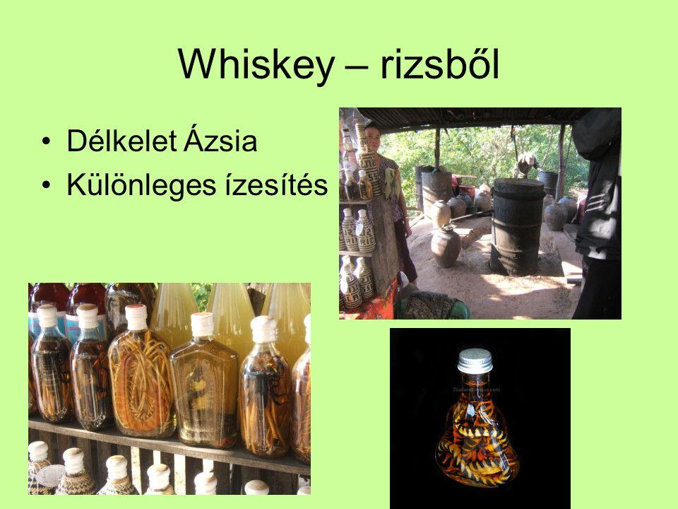 Whiskey – rizsből Délkelet Ázsia Különleges ízesítés