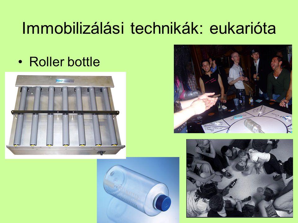 Immobilizálási technikák: eukarióta Roller bottle