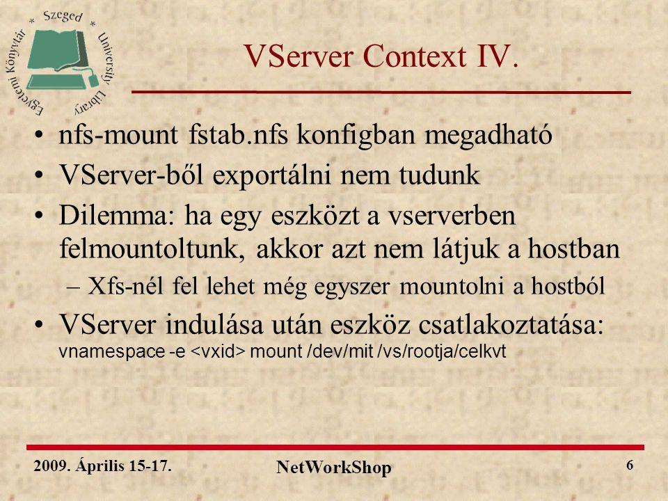 2009.Április 15-17. NetWorkShop 7 VServer Deployment I.