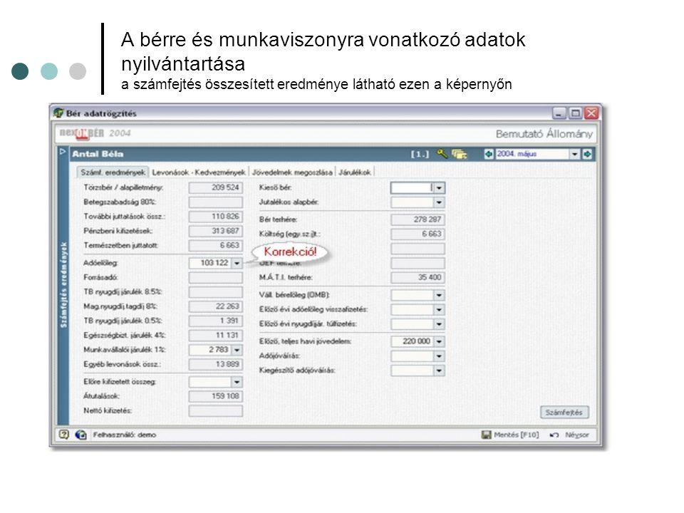 A bérre és munkaviszonyra vonatkozó adatok nyilvántartása a számfejtés összesített eredménye látható ezen a képernyőn