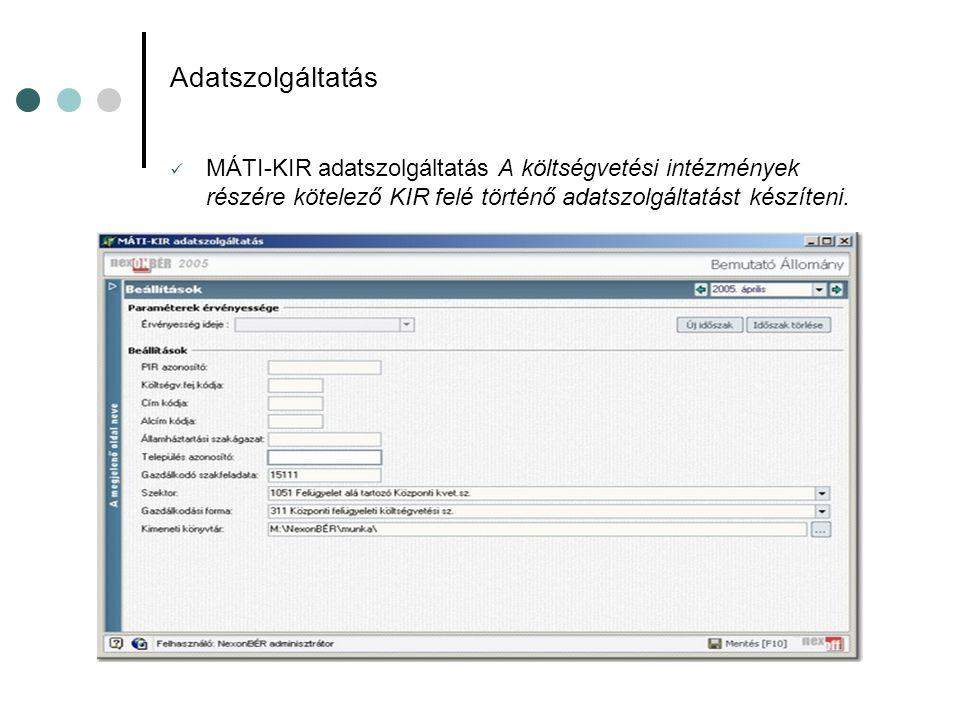 Adatszolgáltatás MÁTI-KIR adatszolgáltatás A költségvetési intézmények részére kötelező KIR felé történő adatszolgáltatást készíteni.