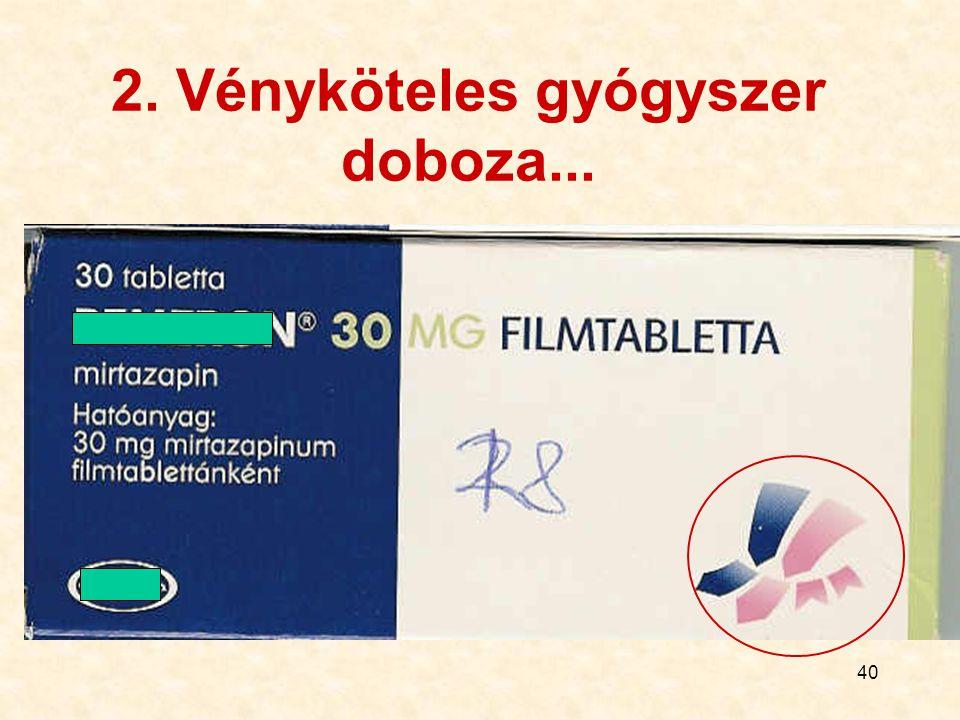 40 2. Vényköteles gyógyszer doboza...