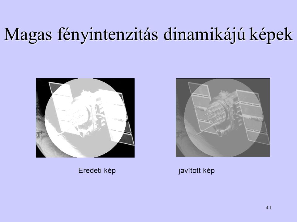 41 Magas fényintenzitás dinamikájú képek Eredeti kép javított kép