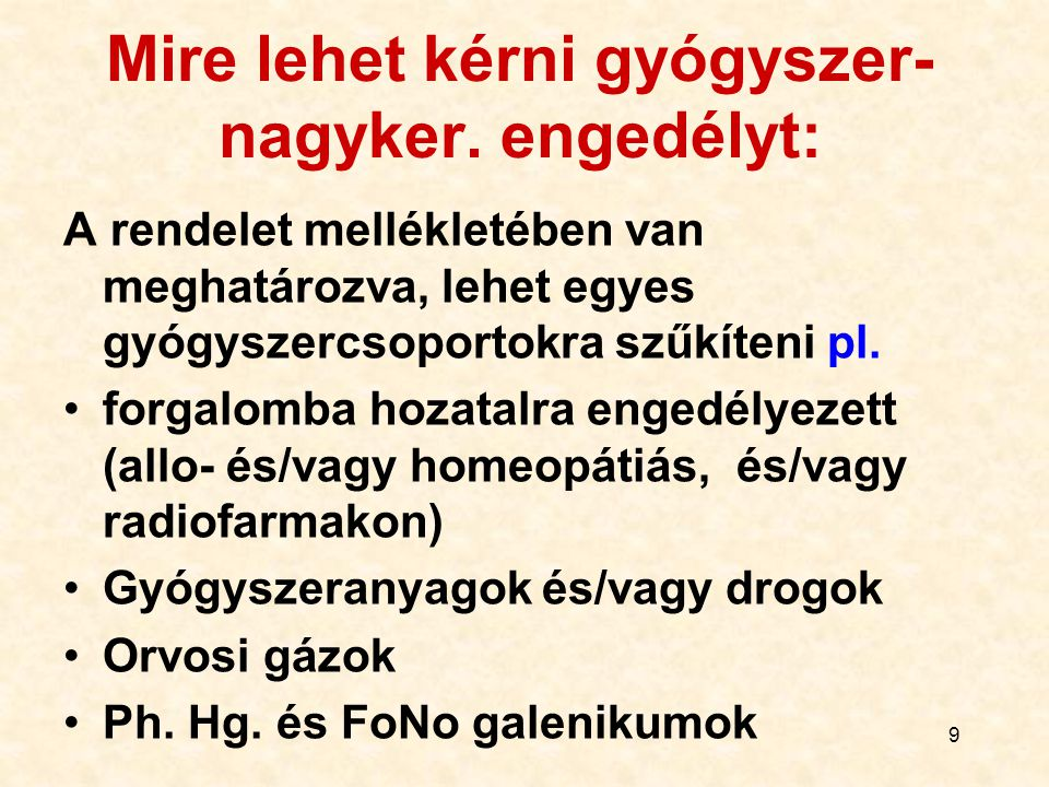 30 Ha Magyarországon végzik az átcsomagolást… …akkor az átcsomagolást végzőnek gyógyszergyártási engedéllyel kell rendelkeznie.