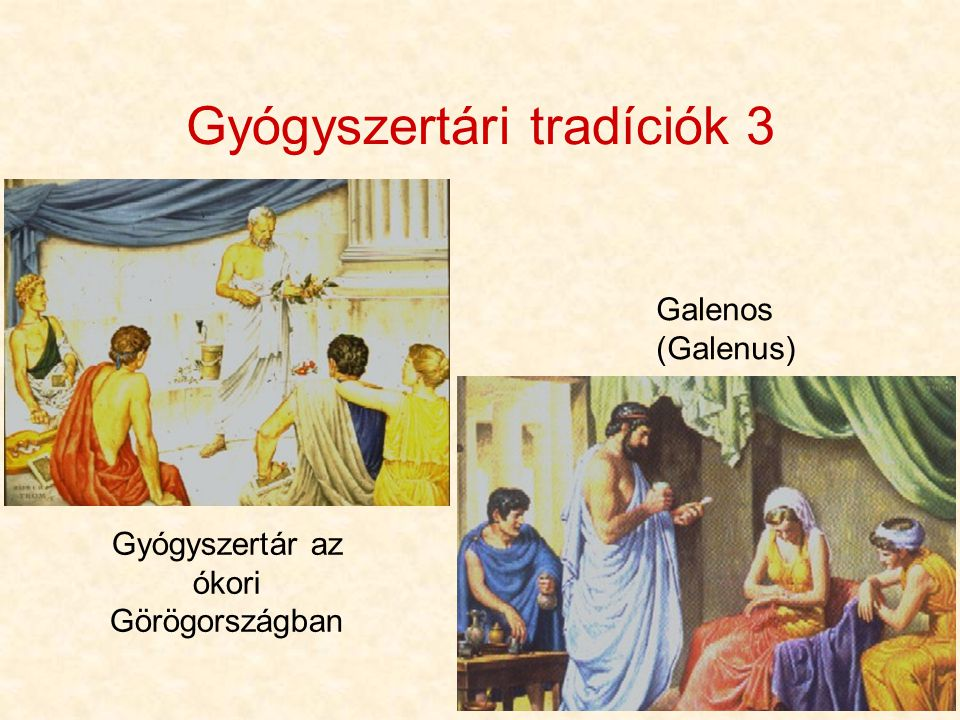 6 Gyógyszertári tradíciók 3 Gyógyszertár az ókori Görögországban Galenos (Galenus)