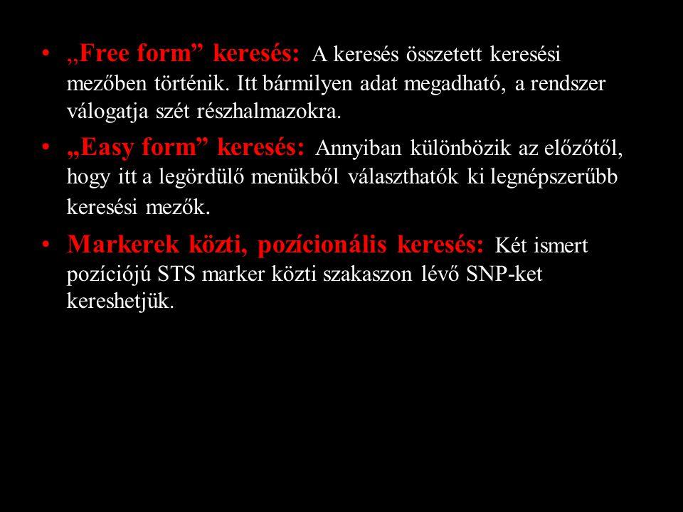 """""""Free form keresés: A keresés összetett keresési mezőben történik."""