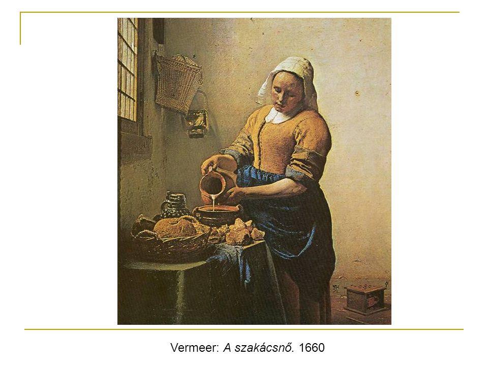 Vermeer: A szakácsnő. 1660