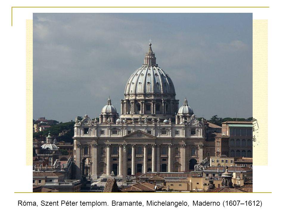 Róma, Szent Péter templom. Bramante, Michelangelo, Maderno (1607–1612)