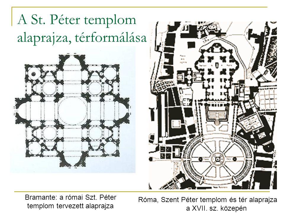 A St. Péter templom alaprajza, térformálása Bramante: a római Szt. Péter templom tervezett alaprajza Róma, Szent Péter templom és tér alaprajza a XVII