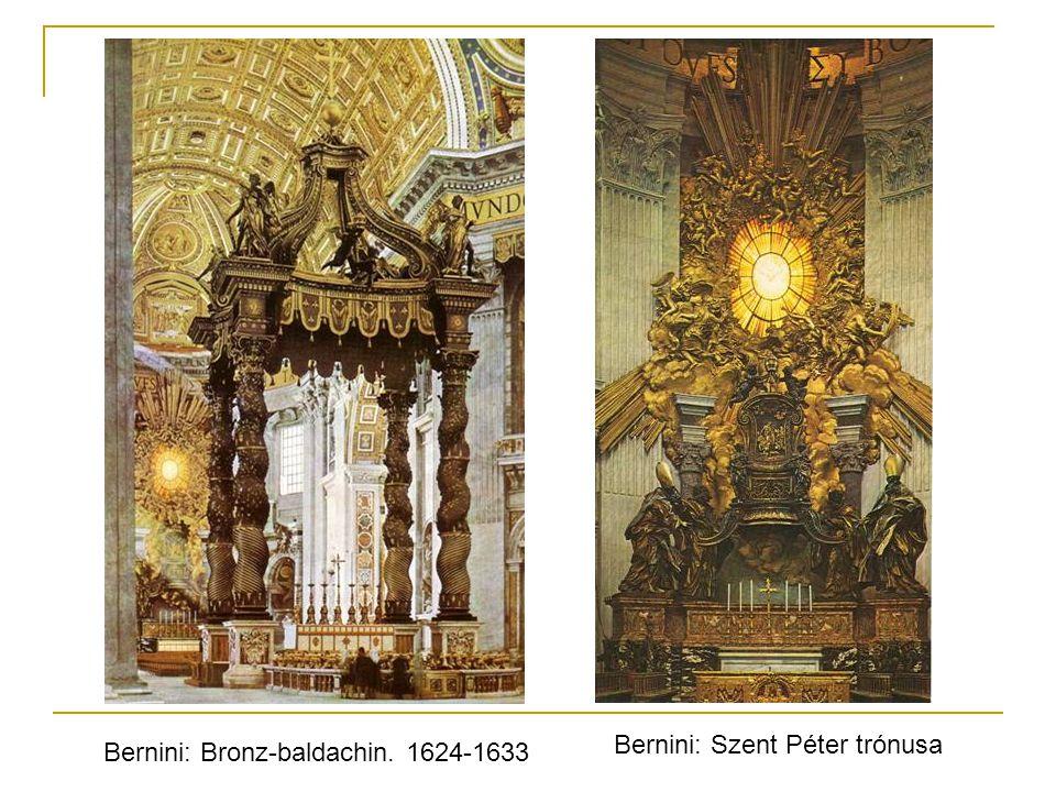 Bernini: Bronz-baldachin. 1624-1633 Bernini: Szent Péter trónusa