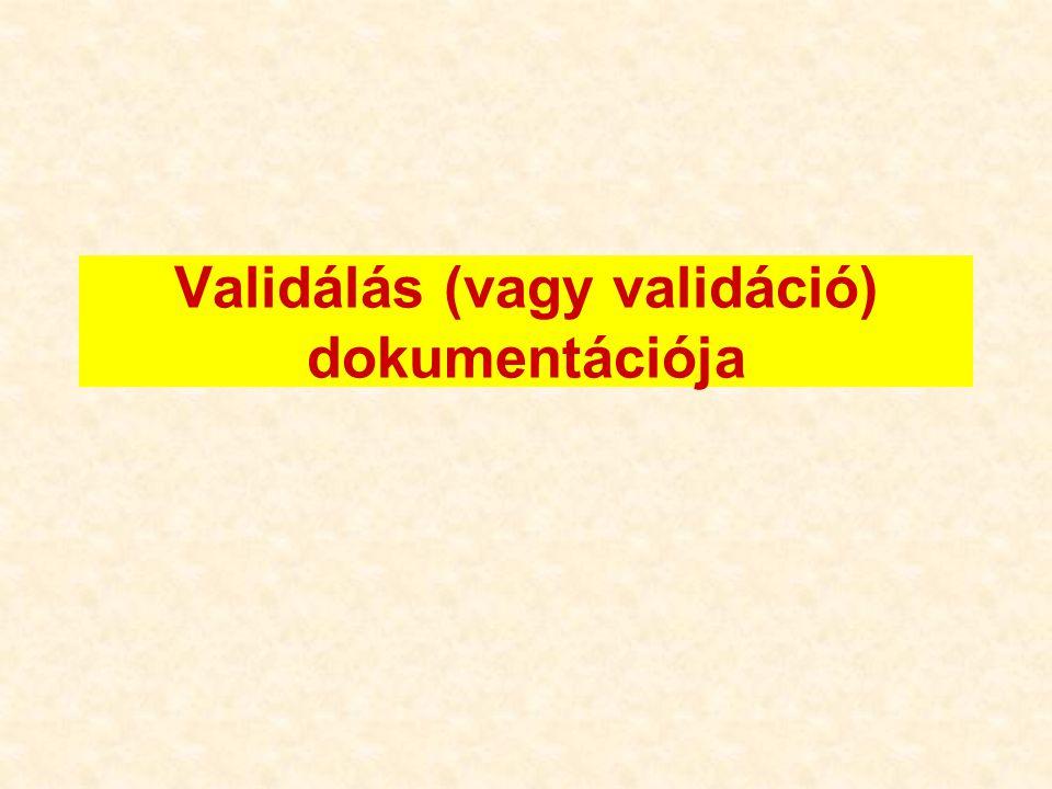Validálás (vagy validáció) dokumentációja
