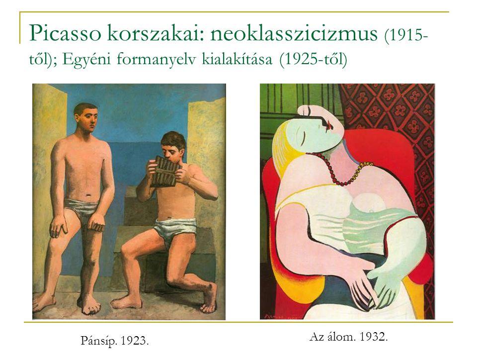Picasso korszakai: neoklasszicizmus (1915- től); Egyéni formanyelv kialakítása (1925-től) Pánsíp.