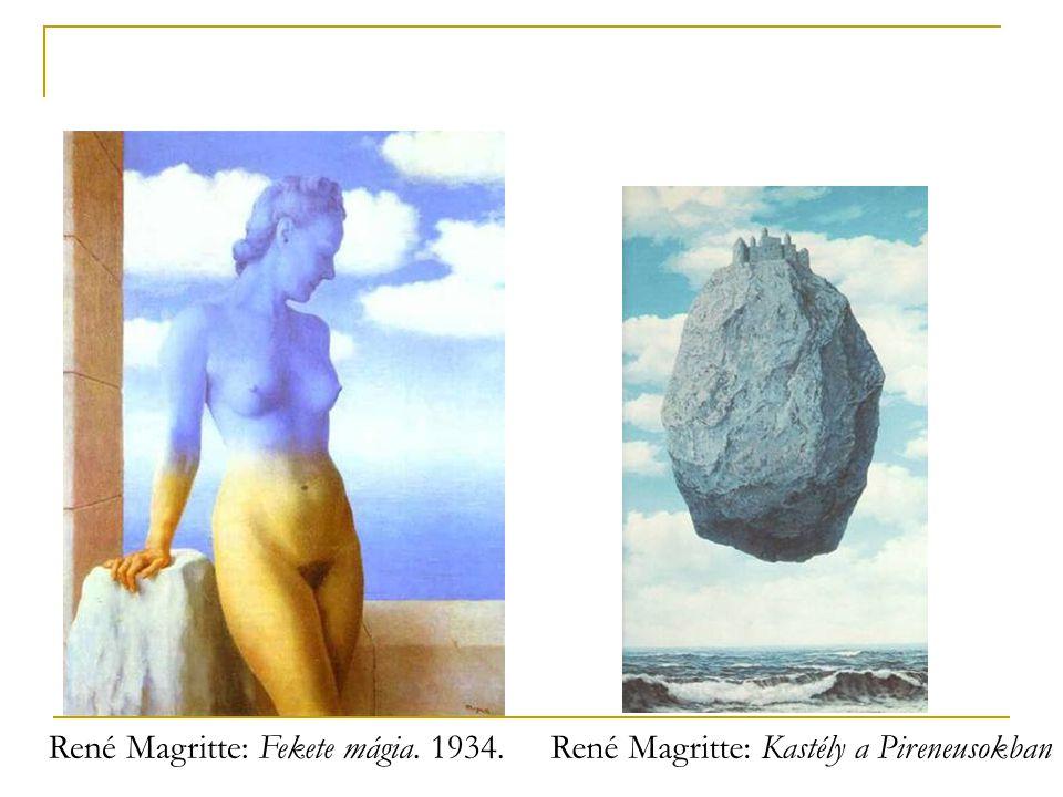 René Magritte: Fekete mágia. 1934.René Magritte: Kastély a Pireneusokban
