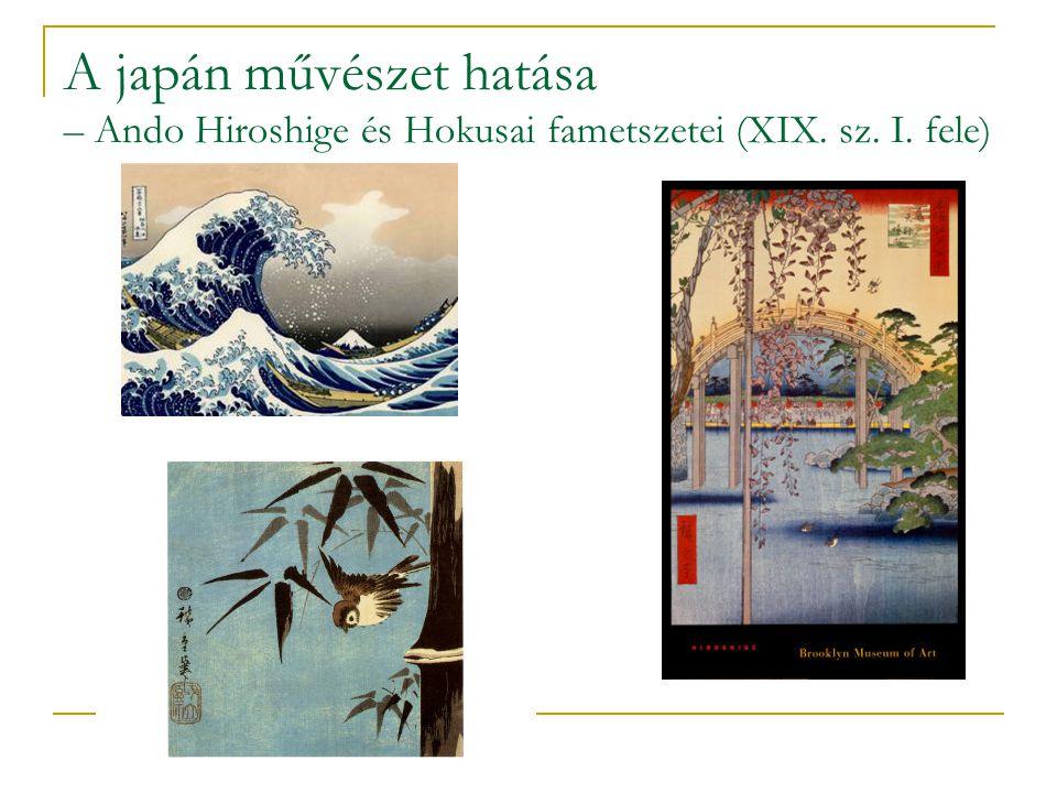 A japán művészet hatása – Ando Hiroshige és Hokusai fametszetei (XIX. sz. I. fele)