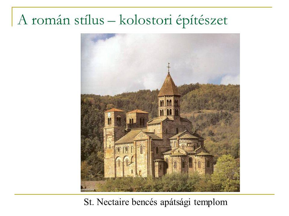 A román stílus – kolostori építészet St. Nectaire bencés apátsági templom