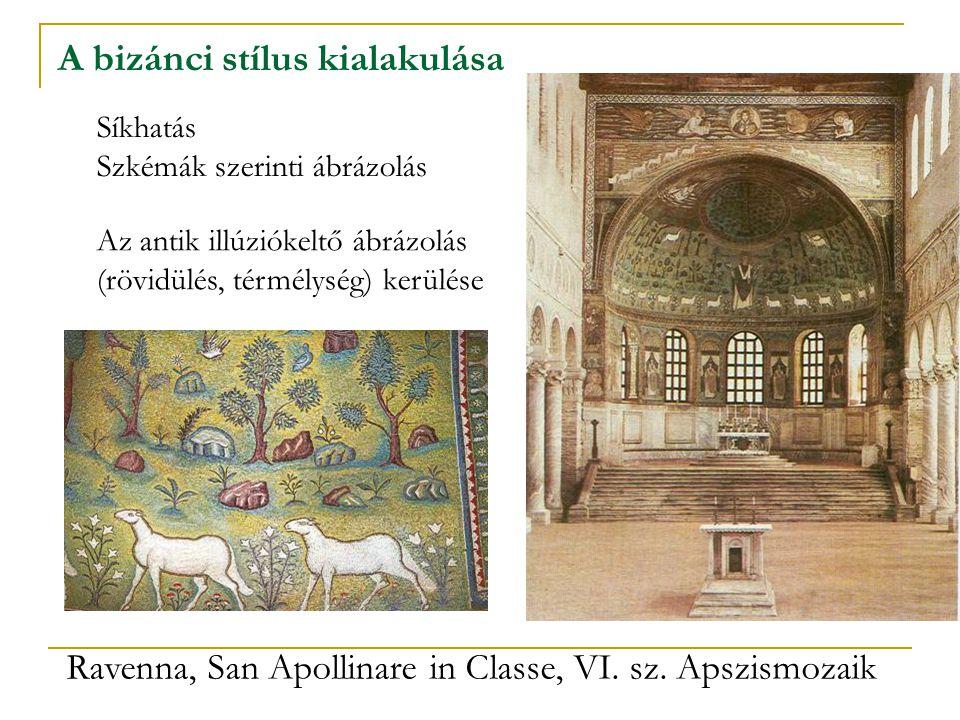 A bizánci stílus kialakulása Ravenna, San Apollinare in Classe, VI. sz. Apszismozaik Síkhatás Szkémák szerinti ábrázolás Az antik illúziókeltő ábrázol