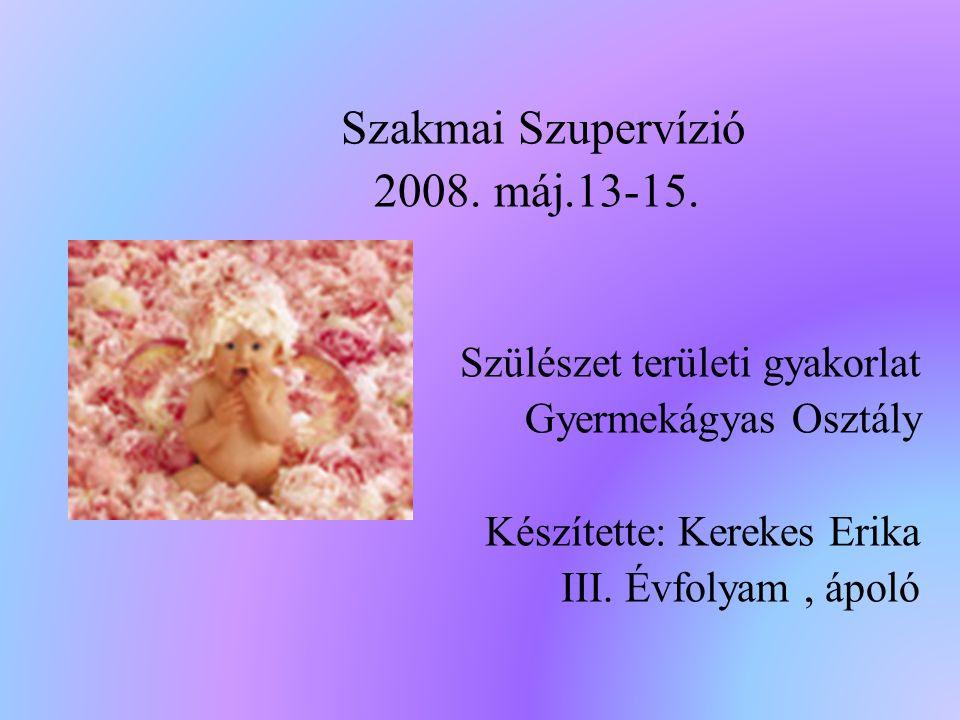 Gyakorlat végzésének feltételei Gyakorlat helye: Szeged Szülészeti És Nőgyógyászati Klinika Gyermekágyas Osztály Fogadtatás: Az első napon az ápolás oktatóval találkoztunk, aki körbevezetett minket a Klinika minden osztályán.