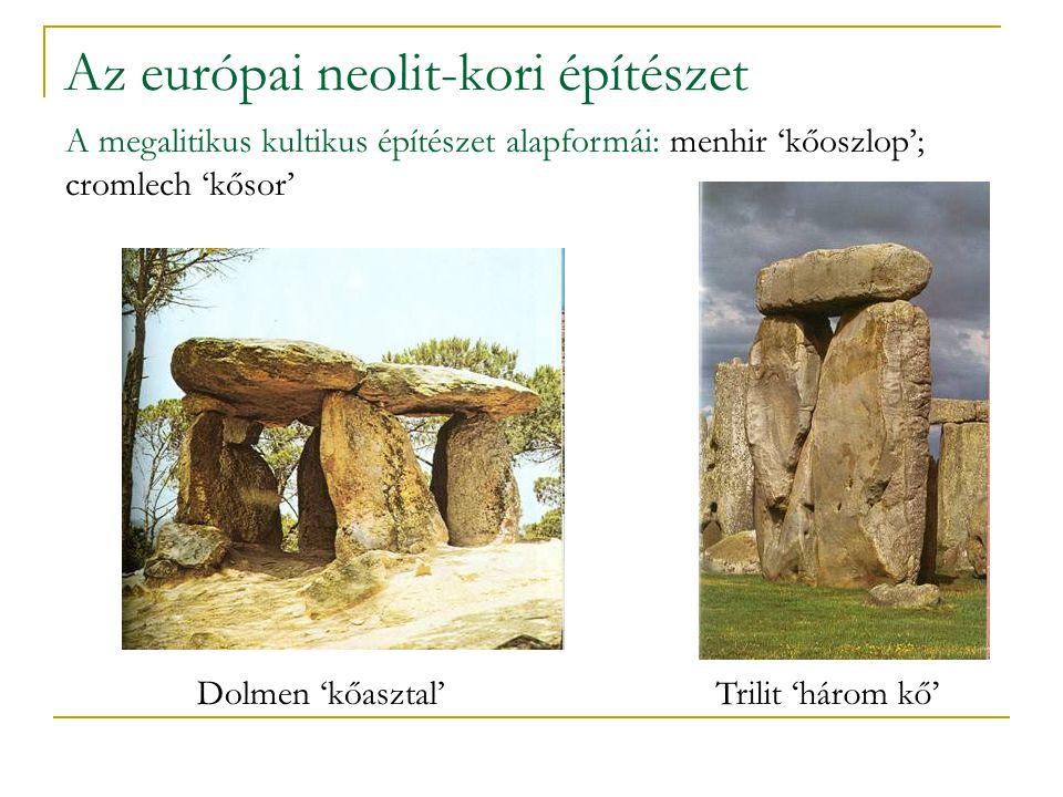 A megalitikus kultikus építészet Stonhenge, Kr. e. 3100 k.- Kr. e. 1600