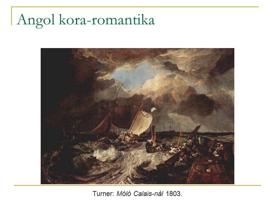 Angol kora-romantika Turner: Móló Calais-nál 1803.