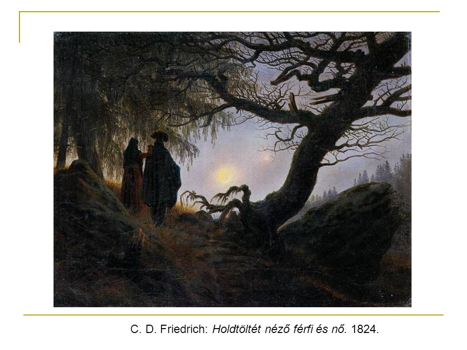 C. D. Friedrich: Holdtöltét néző férfi és nő. 1824.