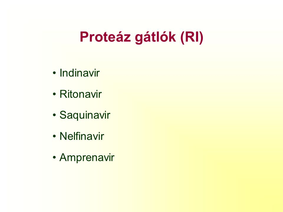 Nem nukleozid nalóg RT gátlók (NNRTI) Nevirapine (Viramune) Delavirdine (Rescriptor) Efavirenz (Stocrin)