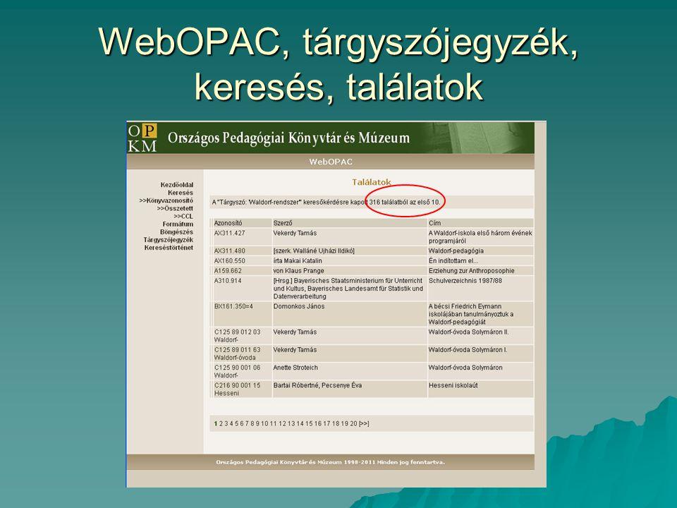 WebOPAC, tárgyszójegyzék, keresés, találatok
