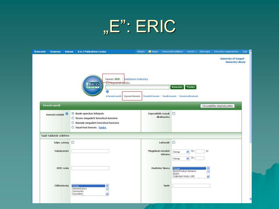"""""""E"""": ERIC"""