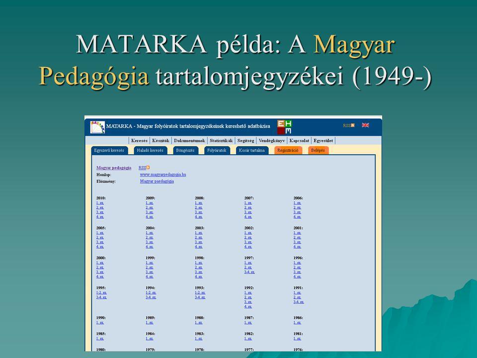 MATARKA példa: A Magyar Pedagógia tartalomjegyzékei (1949-)
