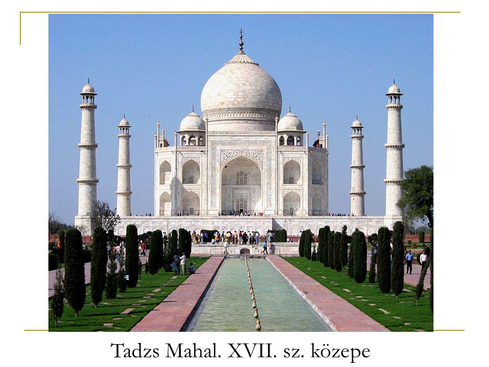 Tadzs Mahal. XVII. sz. közepe