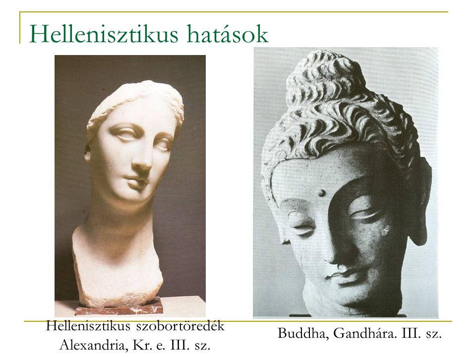 Hellenisztikus hatások Buddha, Gandhára. III. sz. Hellenisztikus szobortöredék Alexandria, Kr. e. III. sz.