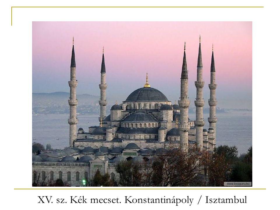 XV. sz. Kék mecset. Konstantinápoly / Isztambul