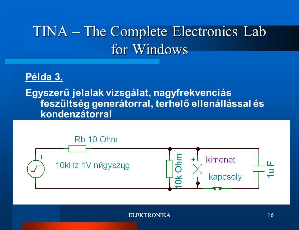 ELEKTRONIKA16 TINA – The Complete Electronics Lab for Windows Példa 3.