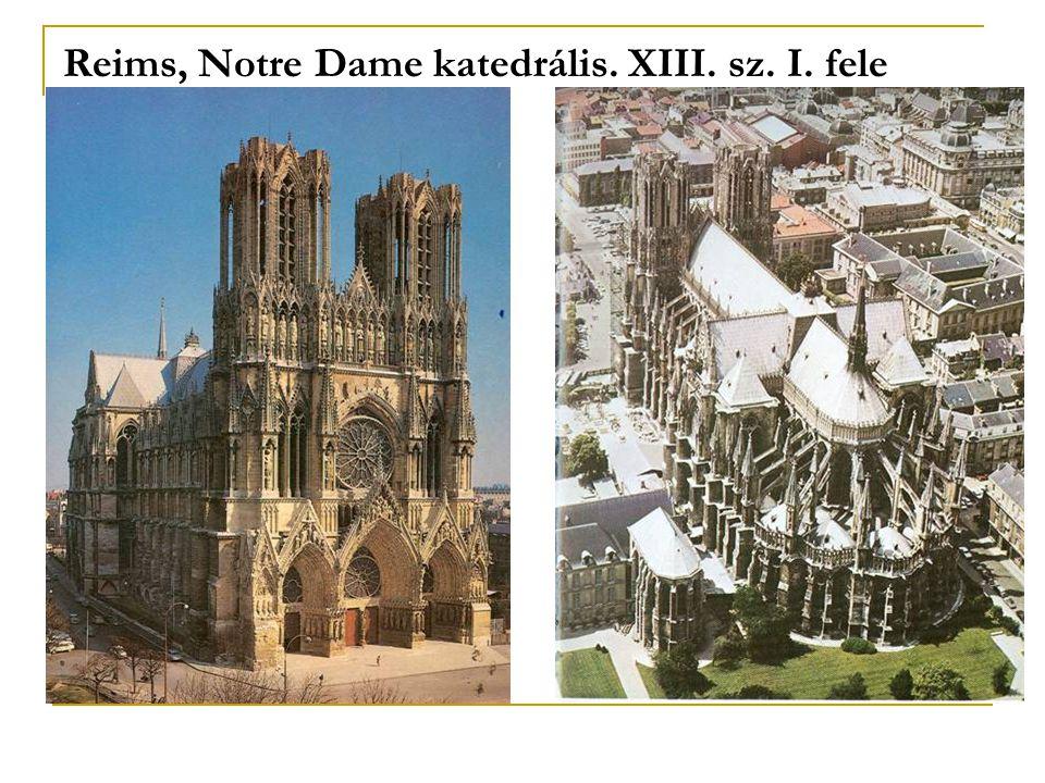 Reims, Notre Dame katedrális. XIII. sz. I. fele