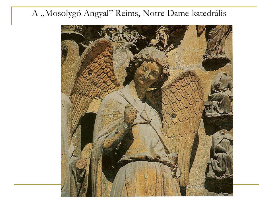 """A """"Mosolygó Angyal"""" Reims, Notre Dame katedrális"""