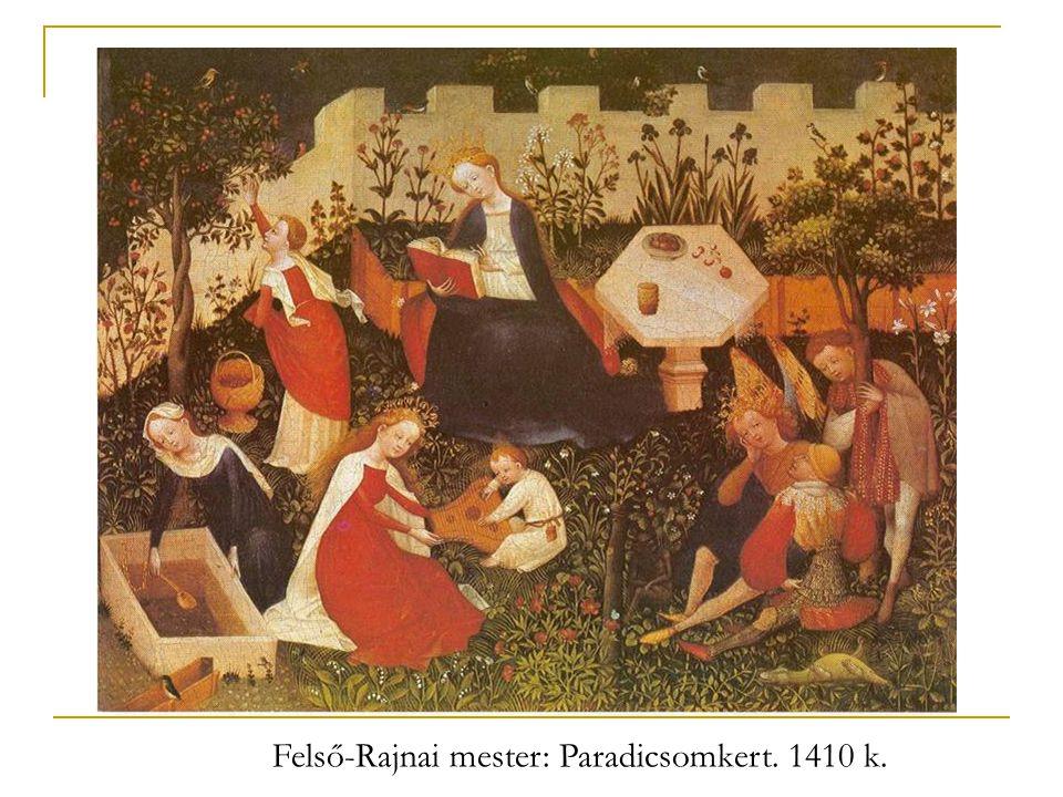 Felső-Rajnai mester: Paradicsomkert. 1410 k.
