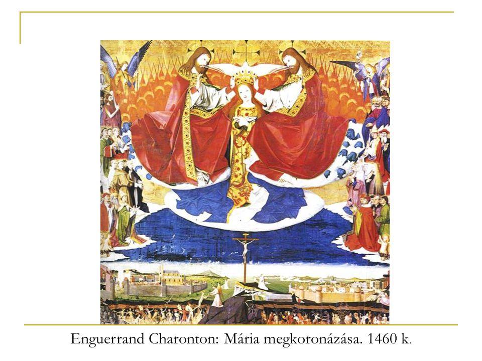 Enguerrand Charonton: Mária megkoronázása. 1460 k.