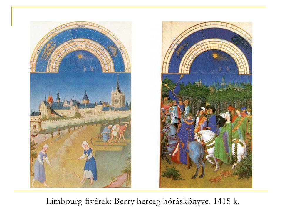 Limbourg fivérek: Berry herceg hóráskönyve. 1415 k.