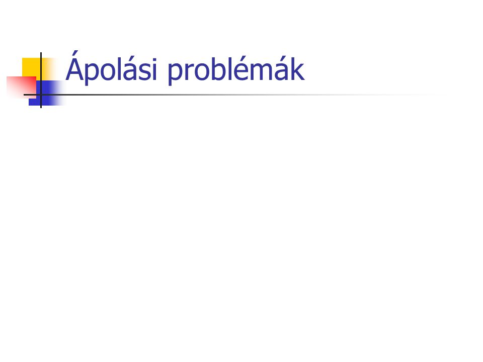 Ápolási problémák
