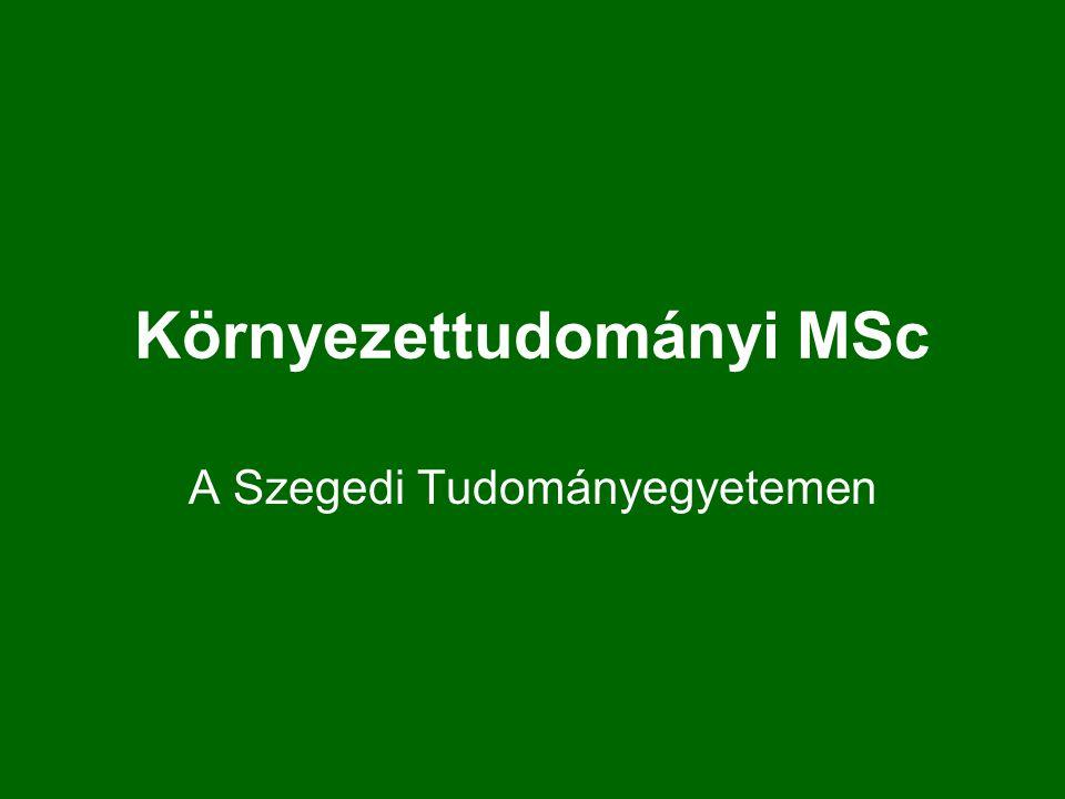 Környezettudományi MSc A Szegedi Tudományegyetemen