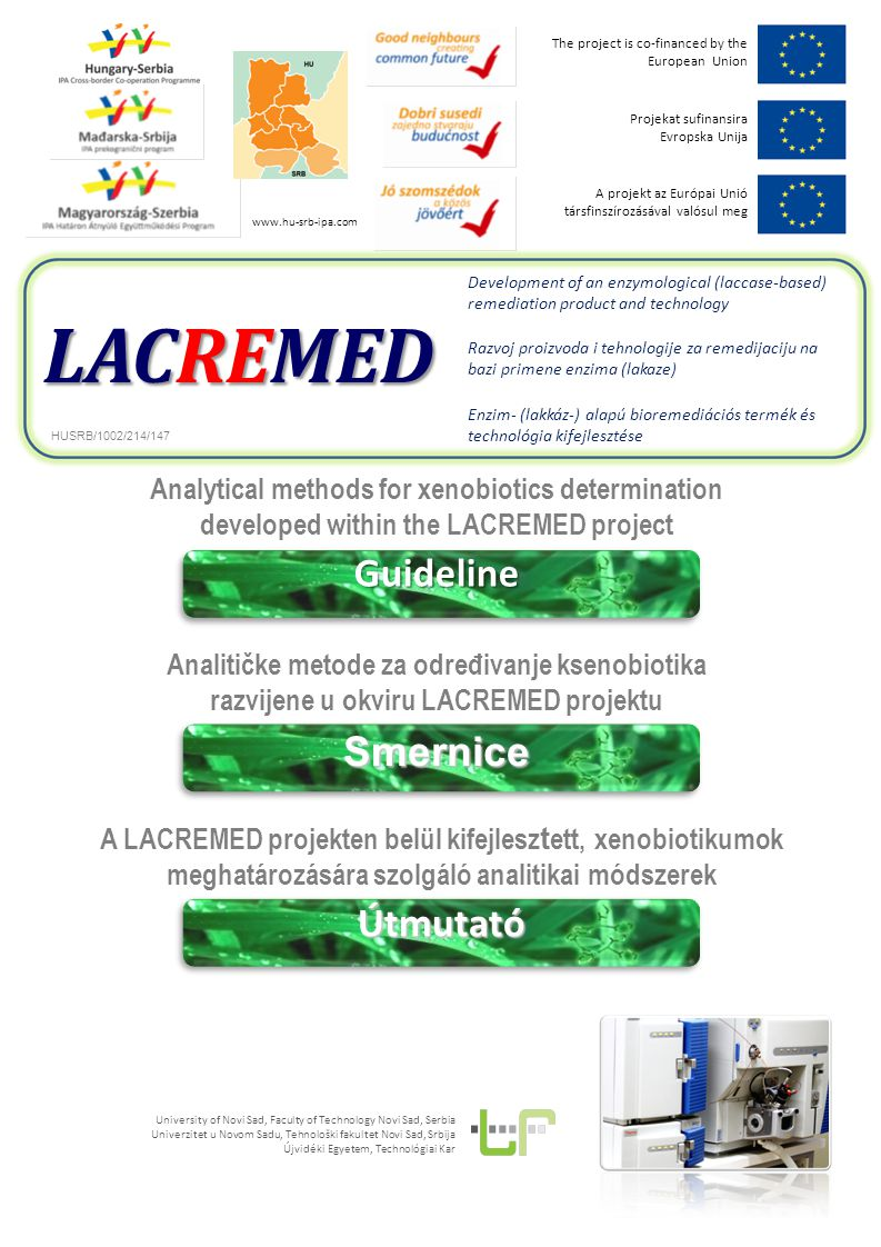 LACREMED Guideline on analytical methods developed in The extensive use of pesticides in the agriculture and the additional environmental pollution caused by industrial emission during their production has resulted in the occurrence of residues of these chemicals and their metabolites in food commodities, water and soil.