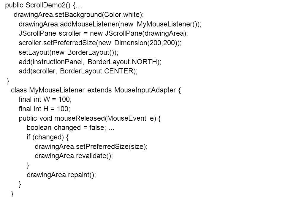 Fejlett Programozási Technológiák 2. 59 Példa public ScrollDemo2() {… drawingArea.setBackground(Color.white); drawingArea.addMouseListener(new MyMouse