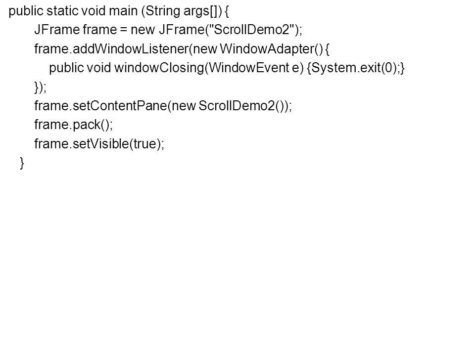 Fejlett Programozási Technológiák 2. 60 public static void main (String args[]) { JFrame frame = new JFrame(
