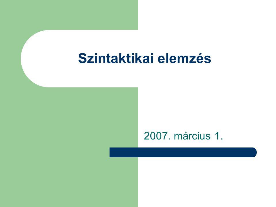 Szintaktikai elemzés 2007. március 1.