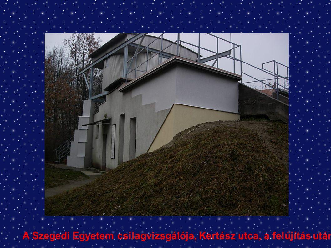 A Szegedi Egyetem csilagvizsgálója, Kertész utca, a felújítás után