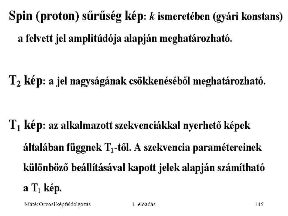 Máté: Orvosi képfeldolgozás1. előadás145
