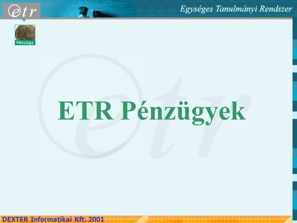DEXTER Informatikai Kft. 2001 ETR Pénzügyek
